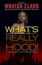 What's Really Hood!: A Collection of Tales from the Streets-ExLibrary
