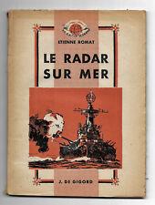 Le Radar sur Mer - Etienne ROMAT