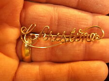 "VERY NICE OLD VTG ANTIQUE? HANDCRAFTED ROSE GOLD WIRE ""NAME"" BROOCH ""CHRISTINE"""