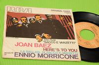 """JOAN BAEZ MORRICONE 7"""" LA BALLATA DI SACCO E VANZETTI ORIG 1971"""