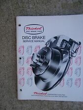 1976 Thiokol Disc Brake Service Manual Auto MORE AUTOMOTIVE BOOKS IN STORE  S