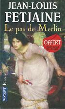 Le Pas de Merlin.Jean-Louis FETJAINE.Pocket Fantasy SF13A