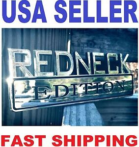 new REDNECK EDITION HIGH QUALITY CLASSIC SEMI TRUCK EMBLEM LOGO DECAL back badge