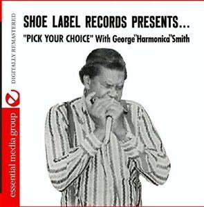 "George ""Harmonica"" Smith - Pick Your Choice [New CD]"