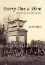 Everyone a Hero: A Buckinghamshire Village in the Great War by Lionel Rigby...