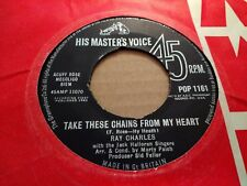 """RAY CHARLES """" TAKE THESE CHAINS FROM MY HEART """" 7"""" SINGLE VERY GOOD+ POP 1161"""