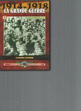 DVD - 1914-1918 LA GRANDE GUERRE N°12 - L'APRES-GUERRE