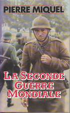C1 Pierre MIQUEL La SECONDE GUERRE MONDIALE Relie GRAND FORMAT