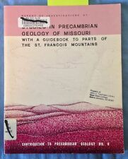Mineralogy; Precambrian Geology; Missouri Ozarks; St. Francois Mountains; Mines;