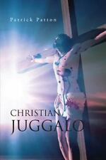 Christian Juggalo (Paperback or Softback)