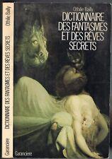 Dictionnaire des FANTASMES des RÊVES SECRETS Réalité Inconscient Othilie BAILLY