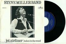 "STEVE MILLER BAND Jet Airliner / Babes in the Wood 1977 DUTCH PS *MINT* VINYL 7"""