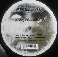 1 x 12'' Dylan - Dark Planet / Chicago Sound (FREAK)