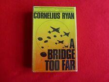 A Bridge Too Far By Cornelius Ryan (1974) 1st ed, HCDJ