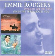 Twilight on the Trail/When the Spirit Moves You by Jimmie F. Rodgers (Folk) (CD,