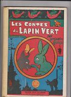 RABIER. Les Contes du Lapin vert. Tallandier 1930. Cartonné TBE