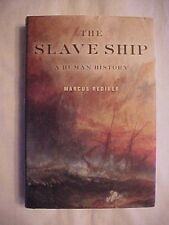 2007 Book, THE SLAVE SHIP: A HUMAN HISTORY by Marcus Rediker
