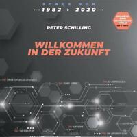 LP Peter Schilling Willkommen In Der Zukunft 82-20 Hits +2 New Tracks 180g Vinyl
