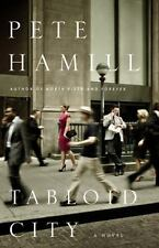 Tabloid City: A Novel by Pete Hamill (Hardcover)