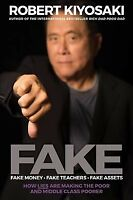 Fake, Fake Money, Fake Teachers, Fake Assets : How Lies Are Making the Poor a...
