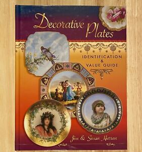 DECORATIVE PLATES Identification & Value Guide by Jim & Susan Harran