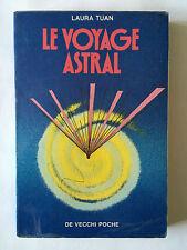 LE VOYAGE ASTRAL 1990 TUAN MONDE AU DELA ESPACE TEMPS