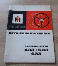 IHC Schlepper 433 + 533 + 633 Betriebsanleitung
