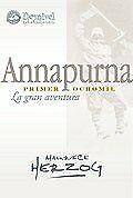 Annapurna primer ochomil - la gran aventura (Literatura (desnivel))