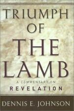 Triumph of the Lamb: A Commentary on Revelation P&R Publishing