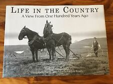 Life In The Country: A View From 100 Years Ago ~ Sheffield, Ontario ~ Hardcover