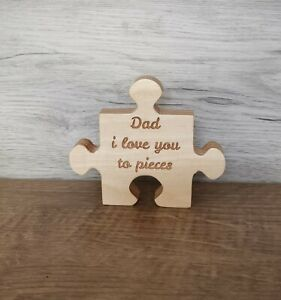 Wooden Freestanding Dad i love you jigsaw piece/Dad gift 18mm ply