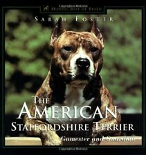 The American Staffordshire Terrier: Gamester and Guardian (Howell's Best of B…