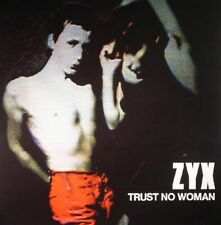 ZYX - Trust No Woman - Vinyl (LP)