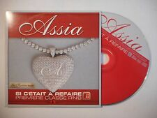 ASSIA : SI C'ETAIT A REFAIRE (PREMIERE CLASSE R'N'B) ♦ CD SINGLE PORT GRATUIT ♦