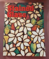 Stained Glass: A Guide to Today's Tiffany Copper Foil Technique by Kay Weiner