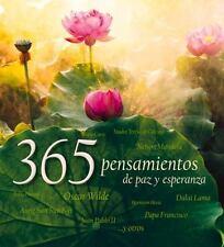 365 PENSAMIENTOS DE PAZ Y ESPERANZA / 365 THOUGHTS OF PEACE AND HOPE