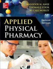Applied Physical Pharmacy 2/E by Thomas J. Cook and Mansoor Amiji (2014,...