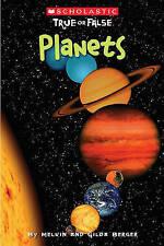 Scholastic True or False: Planets by Melvin Berger Berger (Paperback / softback)