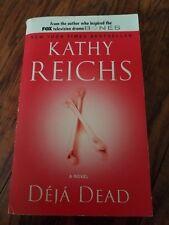 Déjà Dead by Kathy Reichs (1998, Paperback)