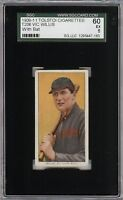 Very Rare 1909-11 T206 HOF Vic Willis With Bat Tolstoi St Louis SGC 60 / 5 EX