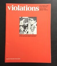 1972 VIOLATIONS OF HUMAN AND CIVIL RIGHTS TESTS AND USE OF TESTS NEA REPORT RARE