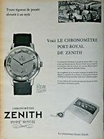 PUBLICITÉ DE PRESSE 1957 MONTRE CHRONOMÈTRE ZENITH PORT ROYAL