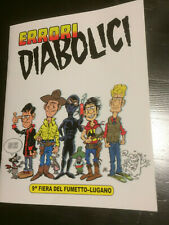 ERRORI DIABOLICI albo fuoriserie Lugano 2019 Diabolik Tex Dylan dog Silver Tino