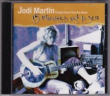 Jodi Martin - Sample Tracks From The Album 15 Minutes Out To Sea - CD Promo