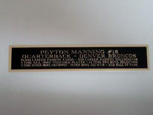 Peyton Manning Denver Broncos Nameplate for a Football Display Case 1.25 X 6