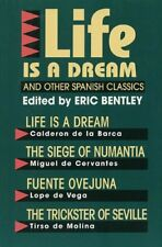 """Life Is a Dream"" and Other Spanish Classics (Eric"