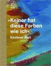 Manuel personne n'a ces couleurs comme je Ernst Ludwig Kirchner peint, nouveau important
