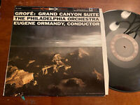 Ormandy Grofe Grand Canyon Suite LP Columbia 6 Eye Stereo EX!!!!