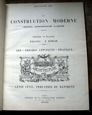LA CONSTRUCTION MODERNE( 2 volumes ) 1919-1920.ART-THEORIE APPLIQUEE-PRATIQUE.