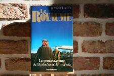 LIVRE LE ROYAUME LA GRANDE AVENTURE DE L'ARABIE SAOUDITE.